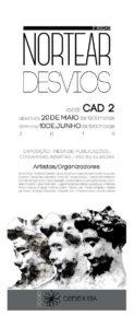CARTAZ exposição NORTERAR DESVIOS segunda edição layout Daniel de Carvalho