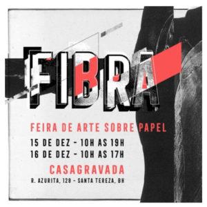 FEIRA FIBRA, arte sobre papel- Casa Gravada 2018